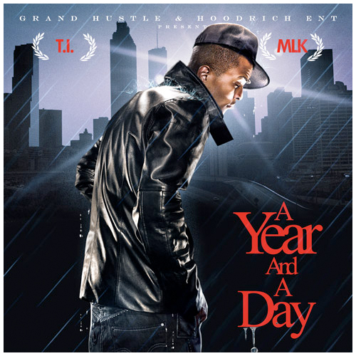 tip ti a year and a day mixtape