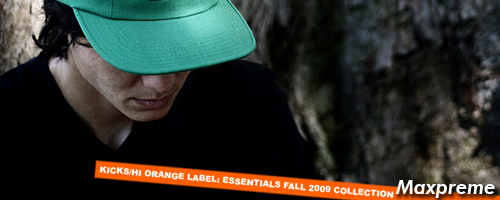 kicks hawaii orange label fall 09 collection mxp