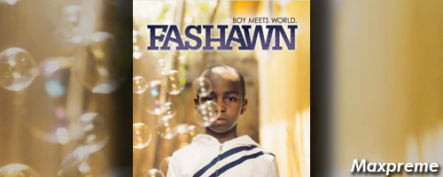 fashawn boy meets world mxp