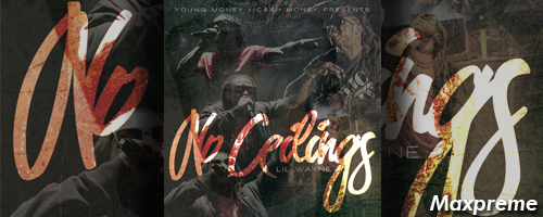 no ceilings mixtape lil wayne mxp