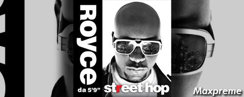 royce da 5 9 street hop mxp